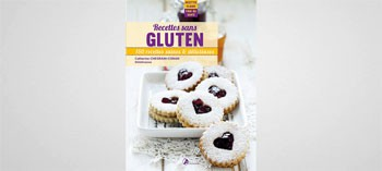 Recettes sans gluten - 150 recettes saines et délicieuses