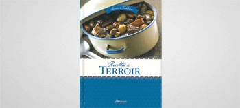Recettes du terroir - Saveurs et traditions
