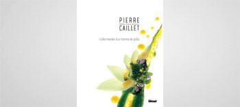 Pierre Caillet - La Normandie d'un homme de goût