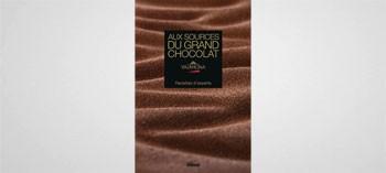 Aux sources du grand chocolat Valrhona