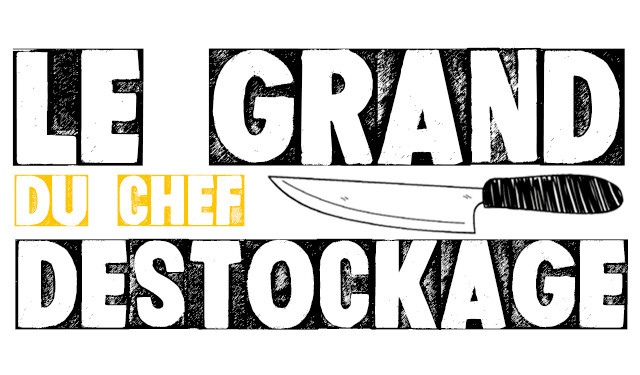 Le Grand Destockage du Chef 2021